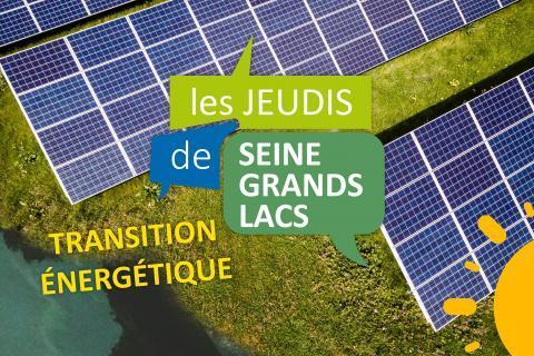 EPTB Seine Grands Lacs - Jeudis de Seine Grands Lacs - La transition énergétique
