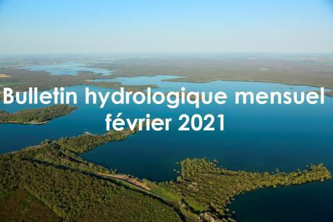 Bulletin hydrdologique mensuel - Février 2021 - EPTB Seine Grands Lacs