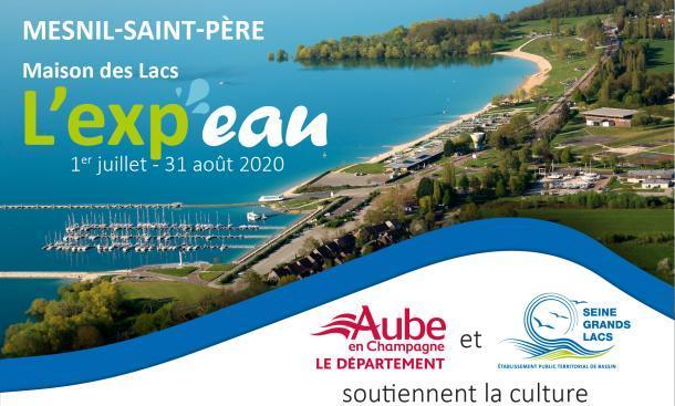 L'exp'eau Maison des Lacs - Mesnil-Saint-Père - 1er juillet - 31 août 2020